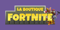 La boutique Fortnite